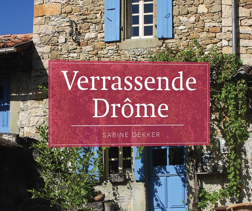 reisgids voor de Drome - Verrassende Drôme