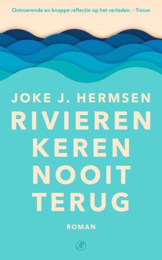 Joke J. Hermsen Rivieren Keren Nooit Terug fijne boeken voor de herfst