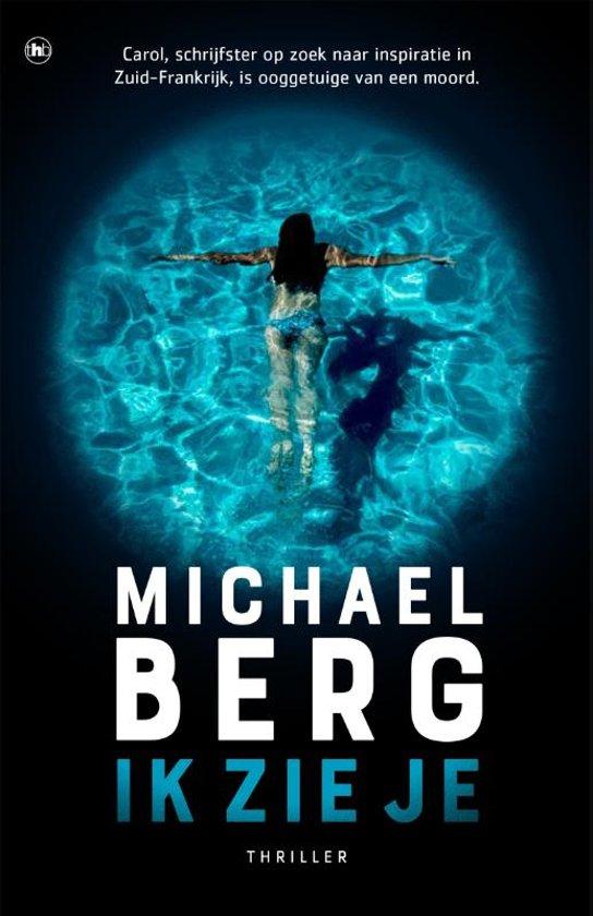 Ik zie je, Michael Berg fijne boeken voor de herfst