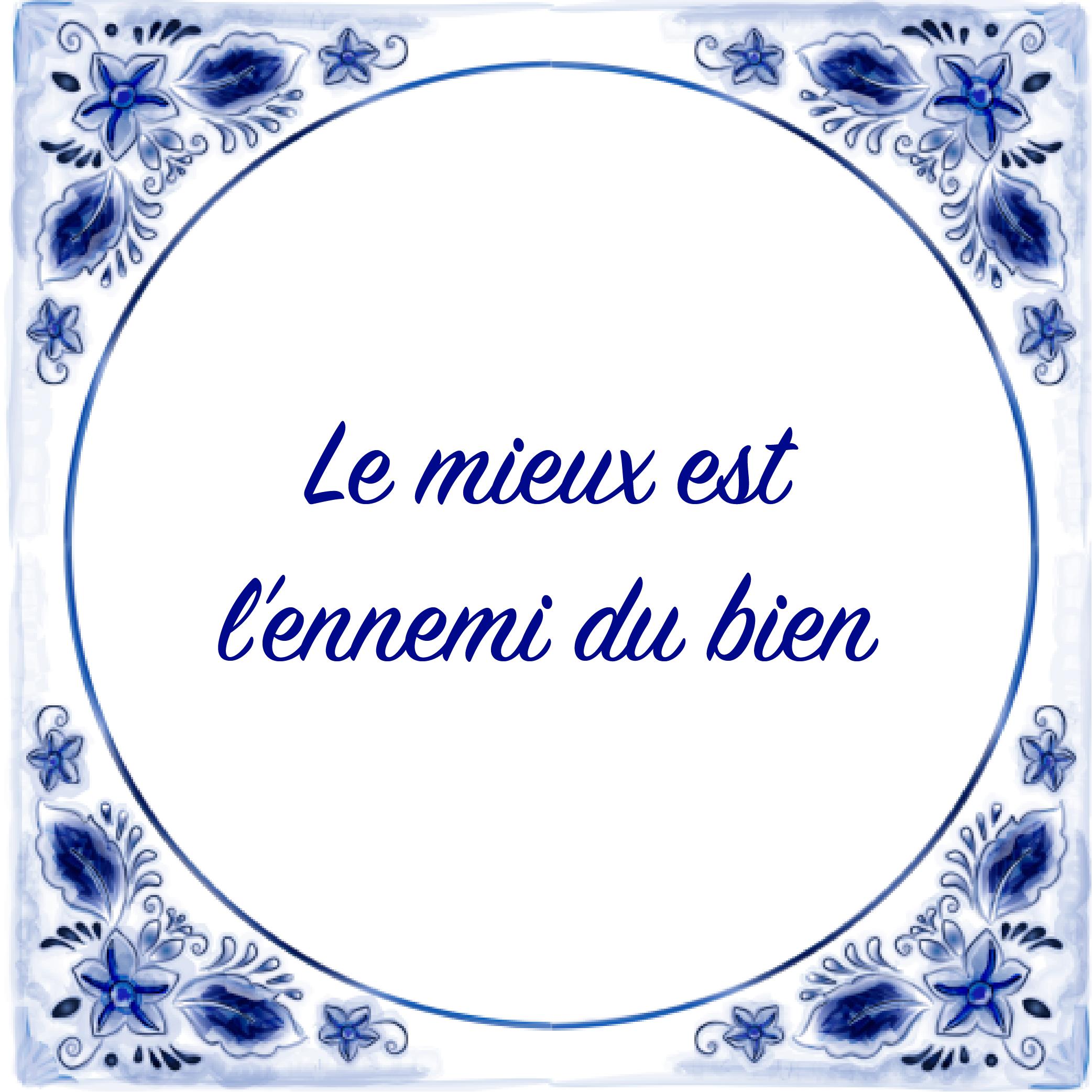 10 Mooie Franse Tegeltjesspreuken Frankrijknl