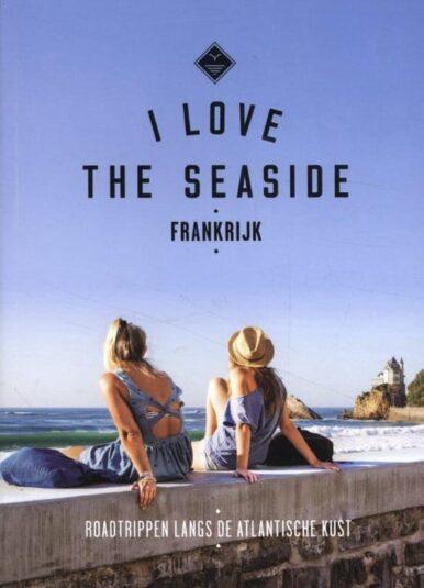 I Love the Seaside Alexandra-Gossink