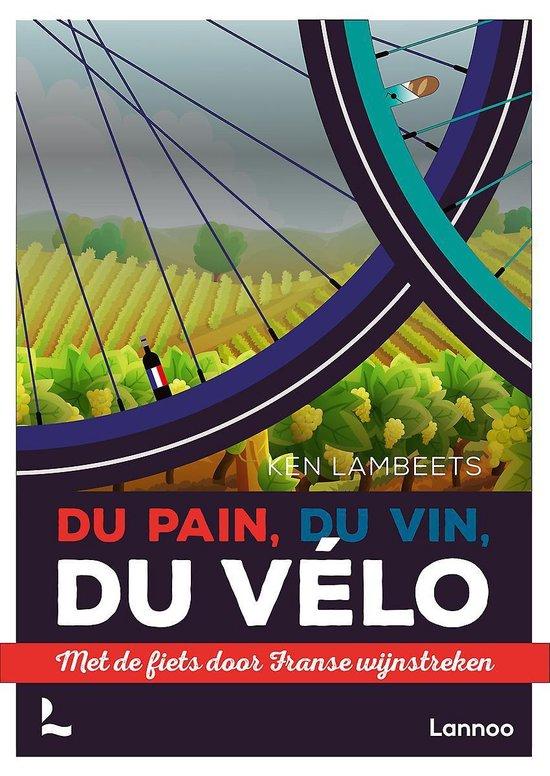 fietsboek Du Pain, du vin, du vélo
